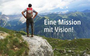 Eine Mission mit Vision